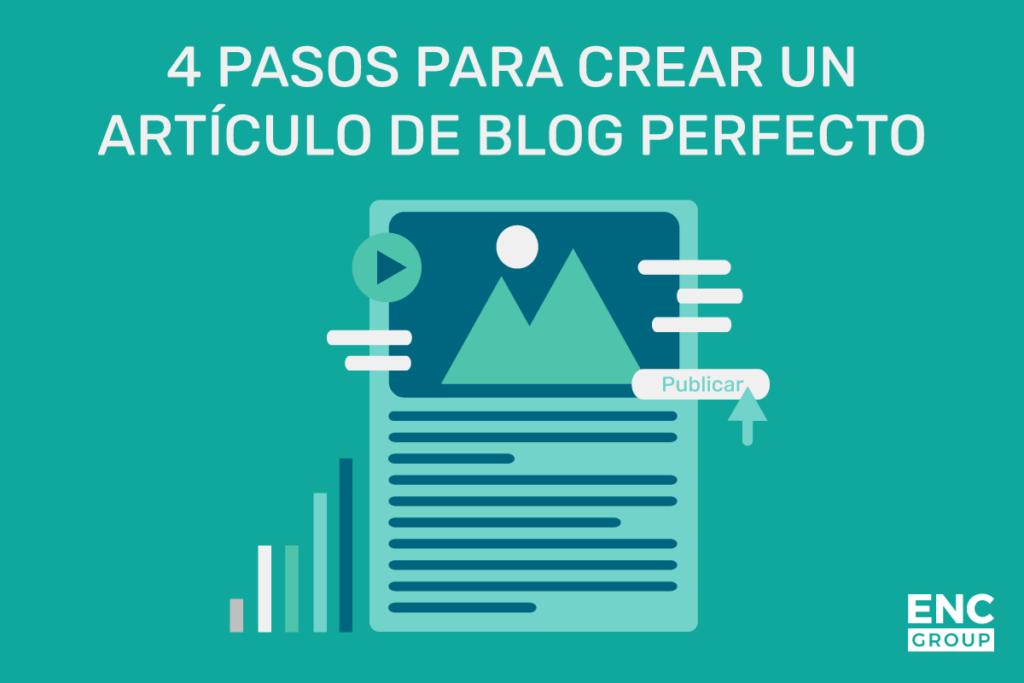 pasos para crear el articulo de blog perfecto
